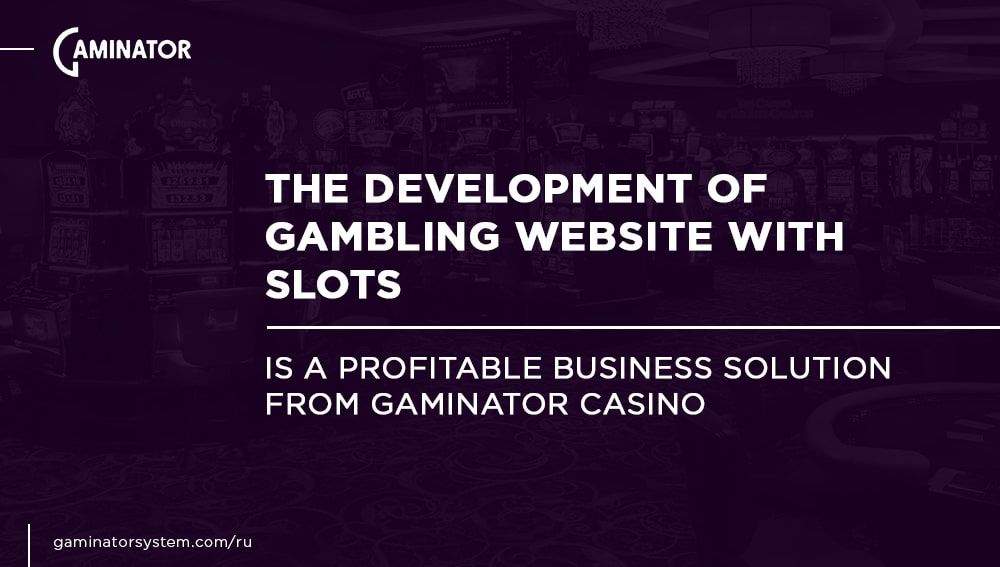 Gaminator Casino will create a website with slot machines
